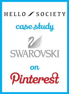 Case Study: Swarovski - A Crystal Clear Pinterest Strategy | HelloSociety Blog