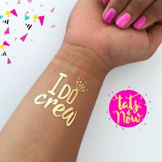 """Bachelorette party MUST HAVE! Great for a wedding favor, perfect for bridesmaids and a hit for your bachelorette party. You will receive a total of 16 gold temporary tattoos - 16 of our """"I do crew"""" Bachelorette Party Playlist, Bachelorette Party Places, Bachelorette Party Pictures, Classy Bachelorette Party, Bachelorette Party Planning, Bachelorette Party Invitations, Gold Tattoo, Metal Tattoo, Wedding Rings For Bride Diamonds"""