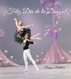 """Danza Ballet® te felicita en el Día de la Danza!  """"Un sueño no se convierte en realidad por arte de magia, requiere sudor, determinación y trabajo duro"""" Colin Powell. Noureev danse avec Fonteyn et le Royal Ballet."""