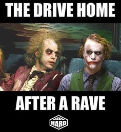 The drive home after a rave - we've all been there! #WLIH #RAVE #HDM #EDM
