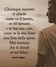 Italian Quotes, Thoughts, Writing, Feelings, My Love, Reading, Memes, Life, Gigli