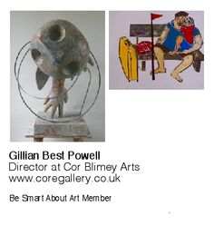 Gillian Best Powell, Director at Cor Blimey Arts.            www.coregallery.co.uk