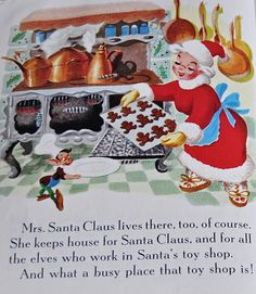 Vintage 1950 illustration from Santa's Toy Shop, A Little Golden Book.  Mrs. Claus bakes gingerbread cookies <3