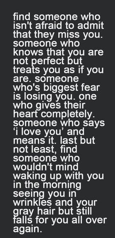 find someone who love love quotes couple relationship love quote.I'm one of the luck women who have this person in their life everyday! The Words, Say I Love You, Just For You, My Love, Loving Someone You Can't Have, Wake Up With You, Falling In Love With Him, Quotes About Love And Relationships, Relationship Quotes