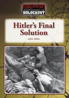 Holocaust Solution – The Final, Terrible Plan