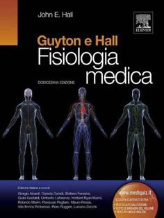 Guyton e Hall, Fisiologia Medica (Italian Edition) by John E. Hall. $106.82. Publisher: ELSEVIER Srl (January 10, 2012)