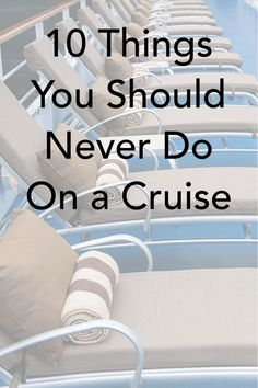 Even experience cruisers make mistakes, whether it's at the time of booking, on embarkation day, or even on their sailings.: