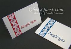 "handmade thank you notecards from Qbee's Quest .... coordinating in and paper ... column of color topped with paper lace ... ""thank you"" stamped with large stamp in matching ink color .. clean and simple ... quick and easy ... Stampin'Up!"