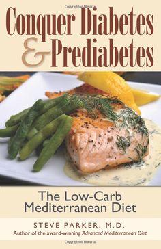 The Low Carb Mediterranean Diet
