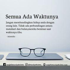 31 Ideas For Quotes Indonesia Motivasi Hidup Belajar Quran Quotes, Wisdom Quotes, Words Quotes, Life Quotes, Quotes Sahabat, Quotes Lucu, Funny Quotes, Funny Memes, Reminder Quotes