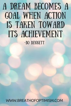 #dream #goal #goals Great motivation! - Breath of Optimism http://www.breathofoptimism.com/