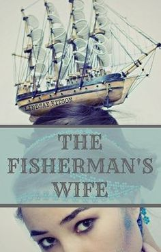 young woman, fisherman wife, worth read, book worth, young women, woman find