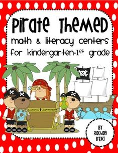 Pirate Math & Literacy Centers {Common Core Activities for K-1st}