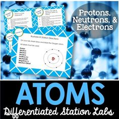Atoms and Atomic Structure Station Lab - Students will love you for providing them with a hands-on experience when learning about atoms.The atoms station lab is a plug and play unit that is meant to accompany my FREE Kesler Science Station Lab Series.