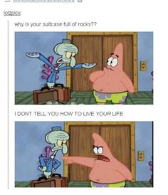 Squidward and Patrick