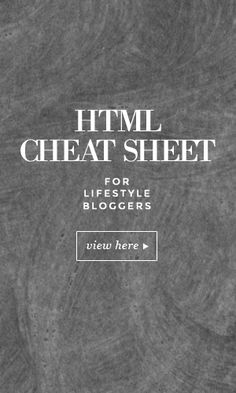 HTML cheat for lifestyle bloggers - simply copy and paste! Thanks for sharing this. http://www.brightpreneur.com
