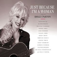 Just Because I'm a Woman: The Songs of Dolly « Holiday Adds