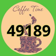 COFFEE=49189 Instead of a cup of coffee for energy recover your energy by using the number sequence: 49189. Concentrate on it for 30sec, lighten it up with silver white light!! You will feel your hands/body getting warmer& your body filling up with energy!!!