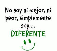 Soy diferente (pineado por @PabloCoraje) #Citas #Frases #Quotes