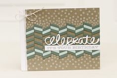 Celebrate Card by Erin Lincoln for Papertrey Ink (August 2015)