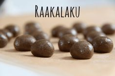Raa'at lakupallerot Sweet Little Things, Homemade Candies, Candy Recipes, Healthy Treats, Sweets, Vegan, Fruit, Vegetables, Food