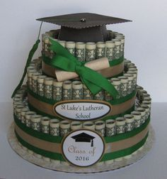 MONEY CAKE A Graduation Class of 2016 A Fun by CreativeCreationsMC