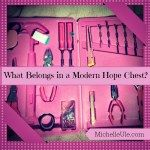 What Belongs in a Modern Hope Chest?