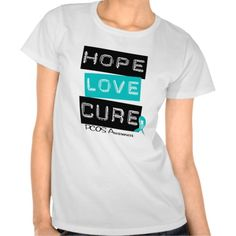 PCOS Awareness  Hope Love Cure T-shirts