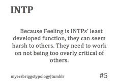 Kind of true, not entirely. I think I have a small bit of INFP in me. Intp Personality Type, Personality Psychology, Myers Briggs Personality Types, Psychology Facts, Intj Intp, Introvert, Myers Briggs Intp, Feelings, Intp Love