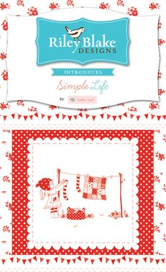 Simple Life by Tasha for Riley Blake  *****