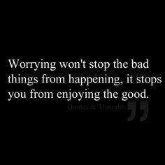 Worrying won't stop the bad things from happening. It stops you from enjoying the good.. #hawaiirehab www.hawaiiislandrecovery.com