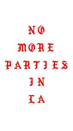 Image result for no parties in la wallpaper