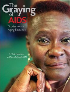 Graying of AIDS (Pilot): Graying of AIDS (Pilot Magazine), $6.60 from MagCloud