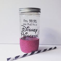 I'm 99.9% sure that I'm a Disney Princess Glitter Dipped Mason Jar Tumbler $22.00 thejargonbar.etsy.com