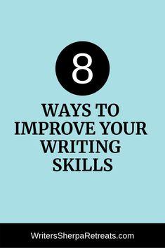 8 Ways to Improve Your Writing Skills -- writing tips, writing inspiration, creative writing, write more, improve your writing skills Memoir Writing, Writing Goals, Book Writing Tips, Cool Writing, Writing Workshop, Fiction Writing, Creative Writing, Writing Prompts, Writing Humor