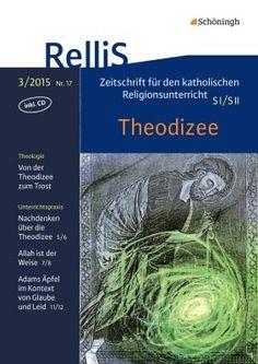 RelliS - Heft 3/15, Nr. 17 - Theodizee: Schöningh Schulbuchverlag