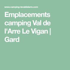 Emplacements camping Val de l'Arre Le Vigan | Gard