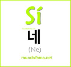 Sí: Ne Korean Words Learning, Korean Language Learning, Learn A New Language, How To Speak Korean, Learn Korean, Korean Alphabet, Korean Lessons, Korean Phrases, Bts Korea