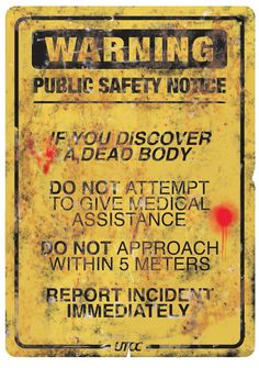 Post-apocalyptic – UTOC Public Safety Notice from early days of Yellow Dawn – Infection Warning Zombie Infection Public Safety Warning Sign from Yellow Dawn – an RPG by British Cyberpunk Horror author David J Rodger