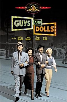 Guys and Dolls starring Marlon Brando, Jean Simmons, Frank Sinatra, and Vivian Blaine.