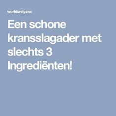 Een schone kransslagader met slechts 3 Ingrediënten!