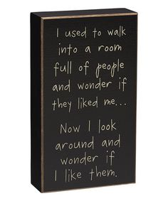 This 'Look Around' Box Sign is perfect! #zulilyfinds. Let's laugh even though the sentiment is pretty accurate.