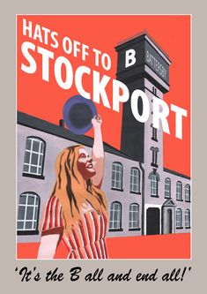 Hats off to Stockport poster by Statement Artworks — Statement Artworks Manchester United Poster, Manchester City, Stockport Uk, Retro Posters, Movie Posters, Salford, Modern Retro, Old Photos, Nostalgia