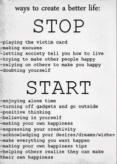 2014: Ways To Create A Better Life- What to Stop and Start