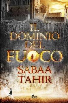 """""""Il dominio del fuoco"""" di Sabaa Tahir: e se il futuro fosse l'Impero Romano?"""