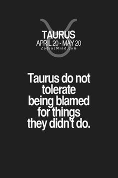 What you should know about Taurus / Taurus facts/ Taurus quotes / Taurus personality traits/ zodiac/ astrology / horoscope Taurus Quotes, Zodiac Signs Taurus, Zodiac Mind, My Zodiac Sign, Zodiac Quotes, Zodiac Facts, Astrology Taurus, Taurus Memes, Astrology Houses