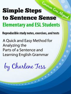 This is the book thousands of students are using to learn grammar and usage. Charlene Tess tested these lessons on her students for over 35 years. This is the easy way to learn English grammar. English Textbook, English Grammar, All You Need Is, Middle School Grammar, Complex Sentences, Writing Sentences, Grammar Worksheets, Grammar Rules, Special Needs Students