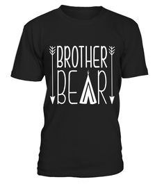 Brother Bear Funny Gift For Brother T-Shirts  brother#tshirt#tee#gift#holiday#art#design#designer#tshirtformen#tshirtforwomen#besttshirt#funnytshirt#age#name#october#november#december#happy#grandparent#blackFriday#family#thanksgiving#birthday#image#photo#ideas#sweetshirt#bestfriend#nurse#winter#america#american#lovely#unisex#sexy#veteran#cooldesign#mug#mugs#awesome#holiday#season#cuteshirt