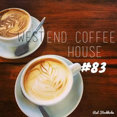 West End Coffee House. Brisbane. 365 coffees. 365 cafes. 365 days.
