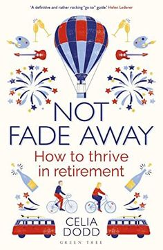 EPub Not Fade Away: How to Thrive in Retirement Author Celia Dodd, Got Books, Books To Read, Dealing With Difficult People, Management Books, Fade Away, What To Read, Book Photography, Free Reading, Free Books